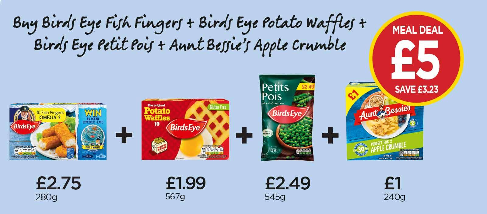 FROZEN MEAL DEAL: BirdsEye 10 Potato Waffles, BirdsEye 10 Omega 3 Fish Fingers, Aunt Bessie's Perfect for 2 Apple Crumble, BirdsEye Petit Pois - £5 at Budgens