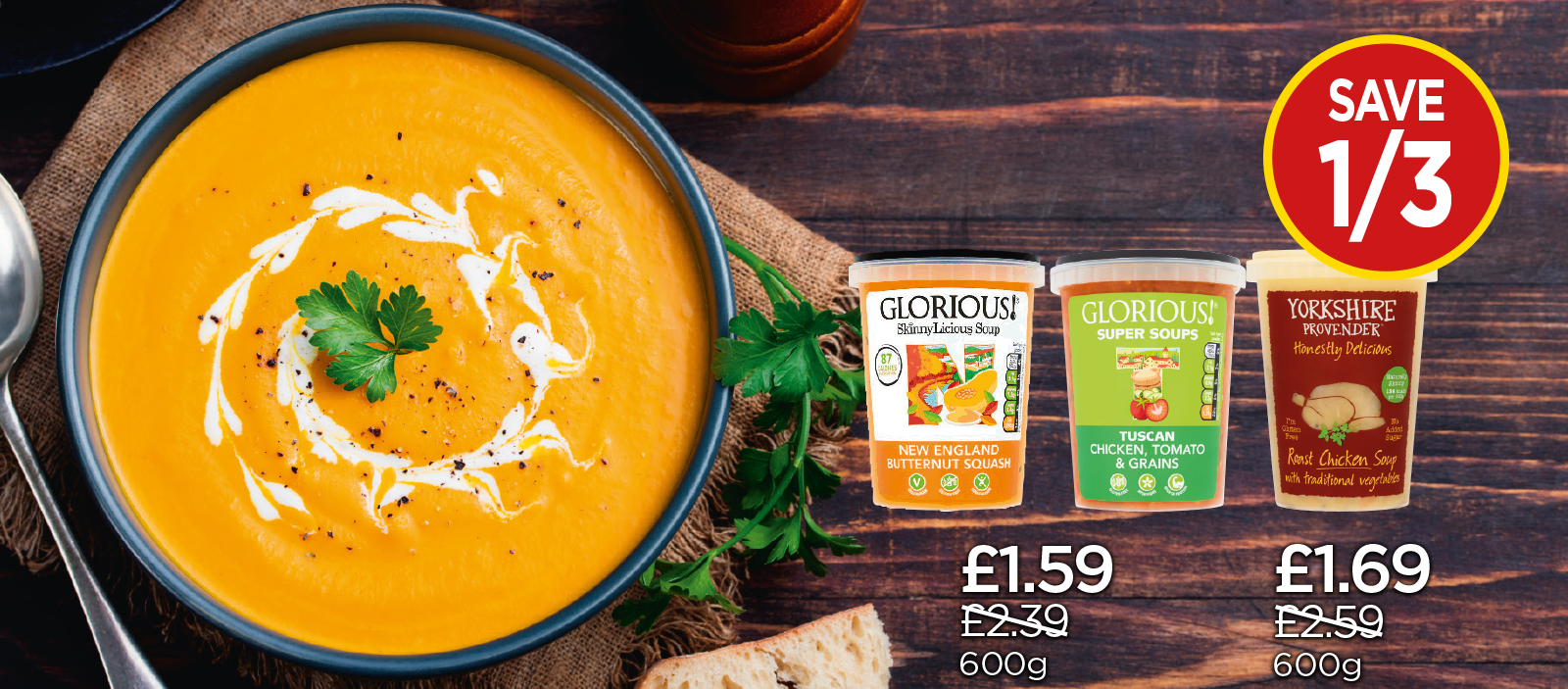 Yorkshire Provendor Roast Chicken & Traditional Vegetable Soup, Glorious Tuscan Chicken & Orzo Soup, Glorious New England Butternut Squash Soup - Save 1/3 at Budgens