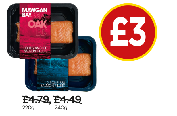 Mawgan Bay Fresh Salmon Fillet, Lightly Smoked Salmon Fillet - Was £4.79, £4.49, Now £3 at Budgens