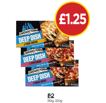 Chicago Town Deep Dish Cheese, Deep Dish Pepperoni, Chicago Town Deep Dish Mega Meaty - Was £2, Now £1.25 at Budgens